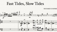 "After a prolonged wait, ""Fast Tides, Slow Tides"" for flute and piano will receive its premiere on April 5, 2011."