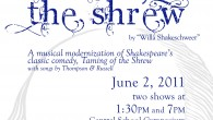 Katrina the Shrew, based on Shakespeare, premieres June 2, 2011.
