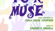 """To A Muse,"" a 2012 musi­cal I wrote with Emily Clare Thomp­son, is hav­ing a repeat per­for­mance on Feb­ru­ary 25, 2015 at the Cen­tral School in East Hanover. Emily wrote […]"